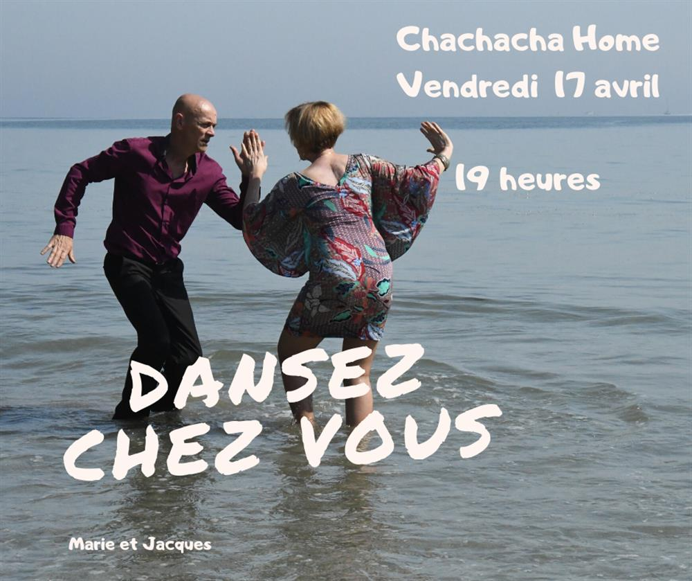 3 séquences Chacha home